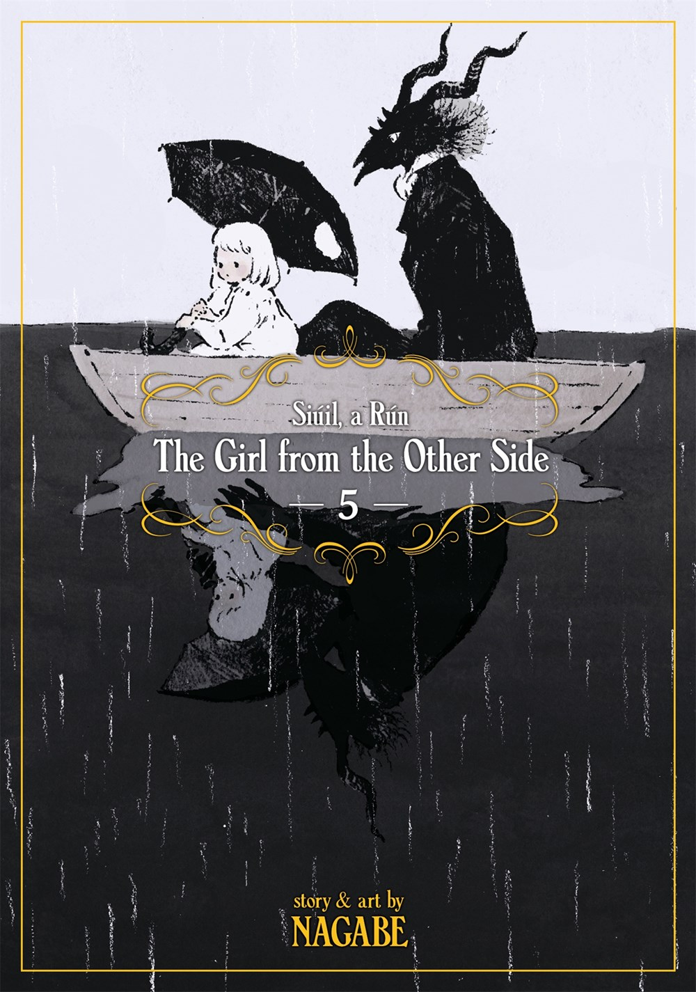The Girl From the Other Side Siuil a Run Manga Volume 5