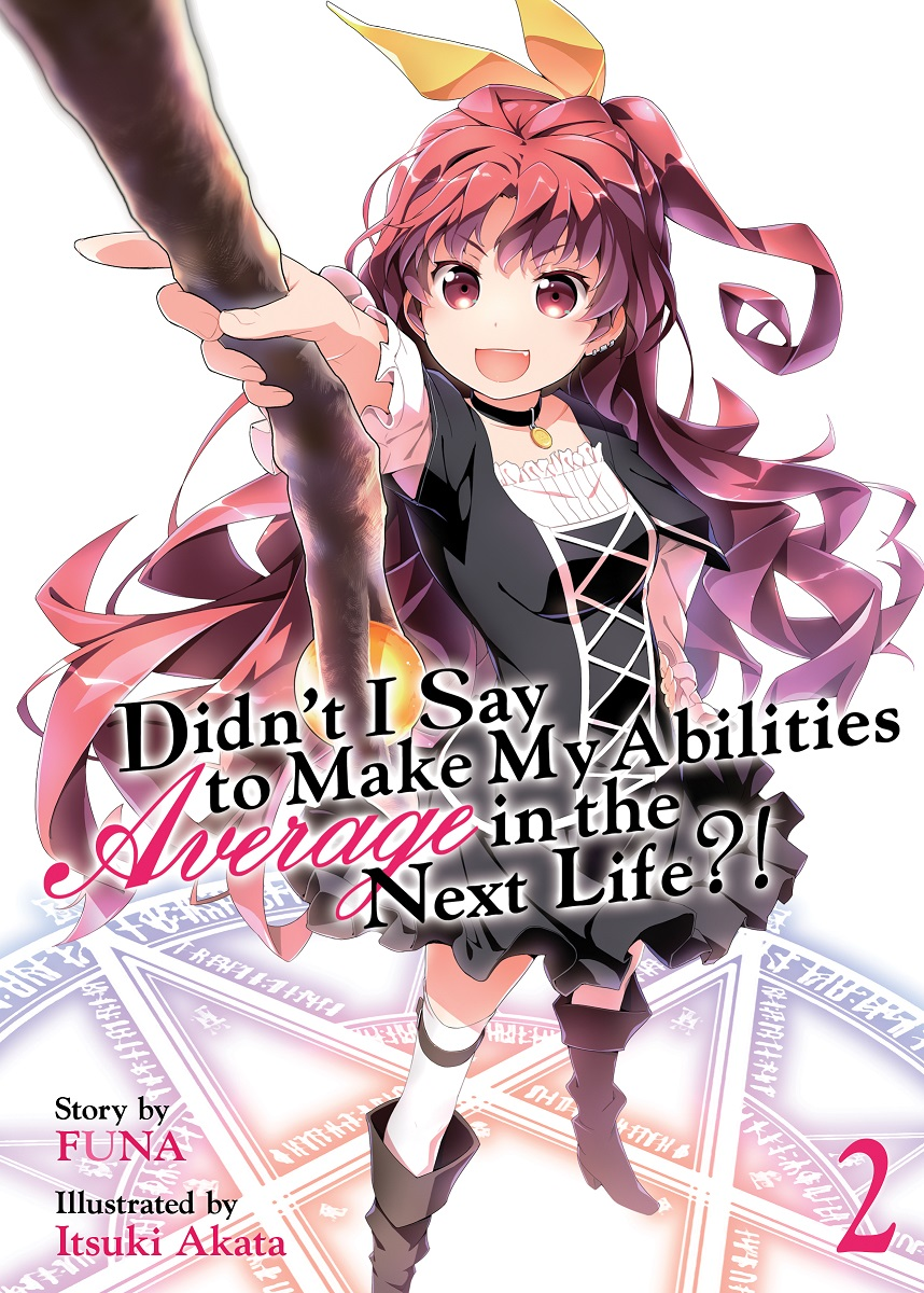 Didn't I Say To Make My Abilities Average in the Next Life?! Novel Volume 2