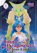 Juana and the Dragonewts' Seven Kingdoms Manga Volume 3