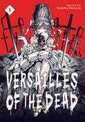 Versailles of the Dead Manga Volume 1
