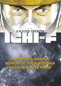 Ichi-F A Worker's Memoir of the Fukushima Nuclear Power Plant