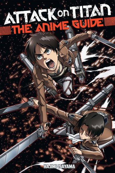 9781632363848_manga-attack-on-titan-the-anime-guide-primary.jpg?resizeid=3&resizeh=600&resizew=600