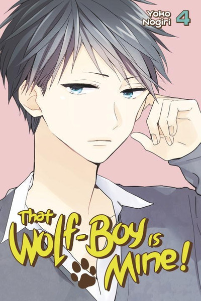 That Wolf-Boy Is Mine! Manga Volume 4