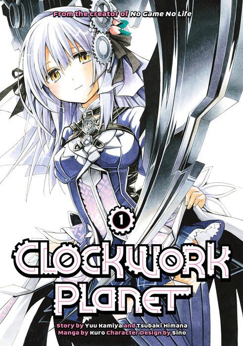 Clockwork Planet Manga Volume 1