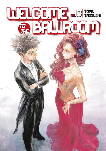 Welcome to the Ballroom Manga Volume 8