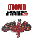 OTOMO A Global Tribute to the Mind Behind Akira (Hardcover)