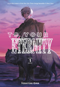 To Your Eternity Manga Volume 1