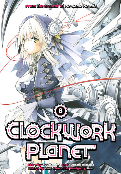 Clockwork Planet Manga Volume 8