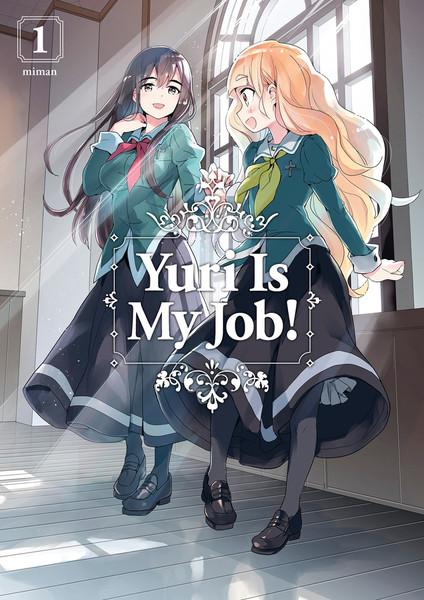 Yuri Is My Job! Manga Volume 1