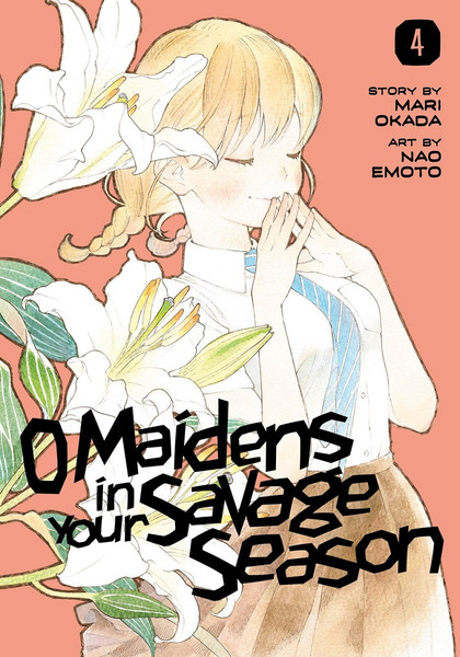 O Maidens In Your Savage Season Manga Volume 4