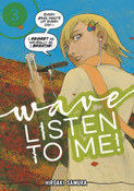 Wave Listen to Me! Manga Volume 3