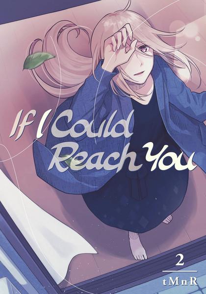 If I Could Reach You Manga Volume 2