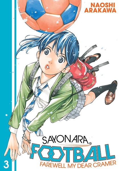 Sayonara Football Farewell My Dear Cramer Manga Volume 3