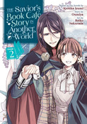 The Savior's Book Cafe Story in Another World Manga Volume 2