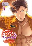 Fire In His Fingertips: A Flirty Fireman Ravishes Me With His Smoldering Gaze Manga Volume 3