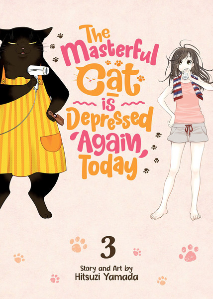 The Masterful Cat Is Depressed Again Today Manga Volume 3