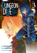 DUNGEON DIVE Aim for the Deepest Level Manga Volume 3