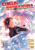 Chillin' in Another World with Level 2 Super Cheat Powers Manga Volume 3