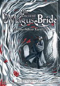 The Ancient Magus' Bride The Silver Yarn Novel