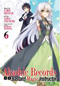 Akashic Records of Bastard Magic Instructor Manga Volume 6