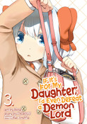 If It's for My Daughter I'd Even Defeat a Demon Lord Manga Volume 3