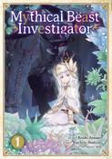 Mythical Beast Investigator Manga Volume 1