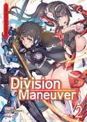 Division Maneuver Novel Volume 2