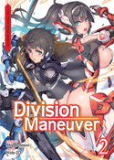 Division Maneuver Novel Volume 2