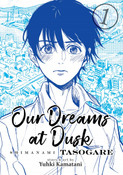 Our Dreams at Dusk Shimanami Tasogare Manga Volume 1