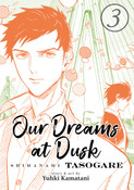 Our Dreams at Dusk Shimanami Tasogare Manga Volume 3