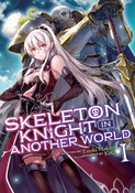 Skeleton Knight In Another World Novel Volume 1