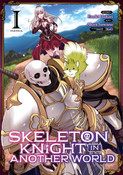 Skeleton Knight In Another World Manga Volume 1
