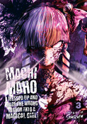Machimaho I Messed Up and Made the Wrong Person Into a Magical Girl! Manga Volume 3