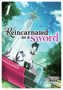 Reincarnated as a Sword Novel Volume 1