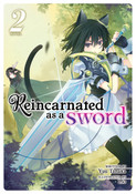 Reincarnated as a Sword Novel Volume 2