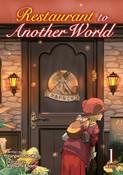 Restaurant to Another World Novel Volume 1