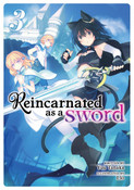 Reincarnated as a Sword Novel Volume 3