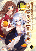 Accomplishments of the Duke's Daughter Manga Volume 5