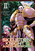 Skeleton Knight In Another World Manga Volume 2