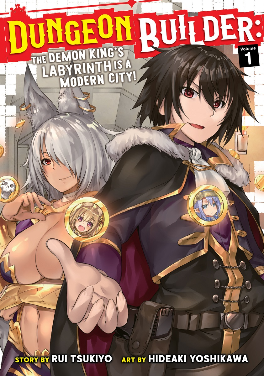 Dungeon Builder: The Demon King's Labyrinth is a Modern City! Manga Volume 1