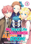 My Next Life as a Villainess All Routes Lead to Doom! Manga Volume 3