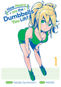 How Heavy Are the Dumbbells You Lift Manga Volume 1