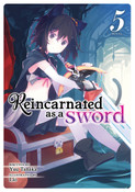 Reincarnated as a Sword Novel Volume 5