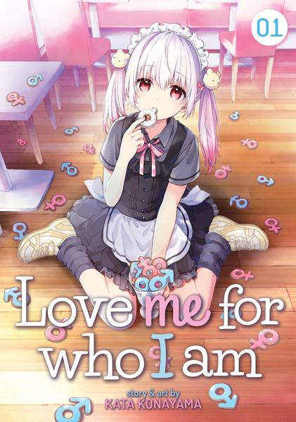 Love Me for Who I Am Manga Volume 1