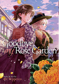 Goodbye My Rose Garden Manga Volume 2