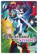 Reincarnated as a Sword Novel Volume 6