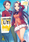 Classroom of the Elite Novel Volume 6