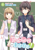 Our Teachers Are Dating! Manga Volume 1