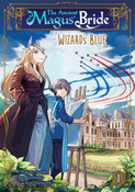 The Ancient Magus' Bride Wizard's Blue Manga Volume 1