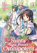The Saint's Magic Power is Omnipotent Novel Volume 1